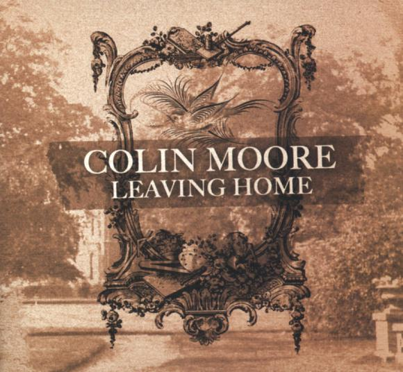 Colin Moore Leaving Home