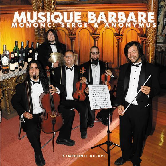 Mononc Anonymus Musique barbare
