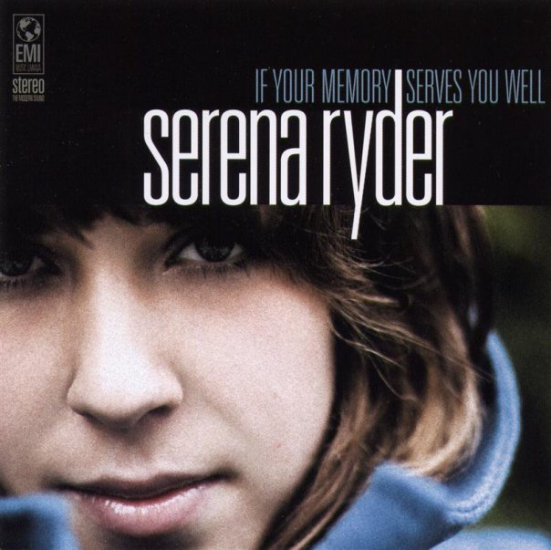 2006-serena ryder-if your memory serves you well (2006)