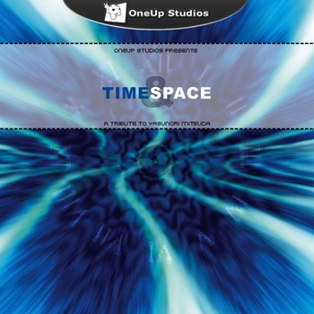 OneUp+Studios+presents+Time++Space++A+Tribute