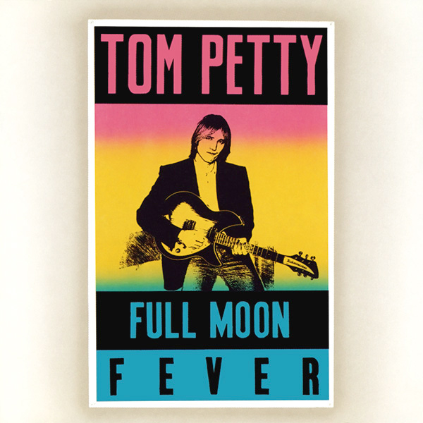 fullmoonfever Tom Petty