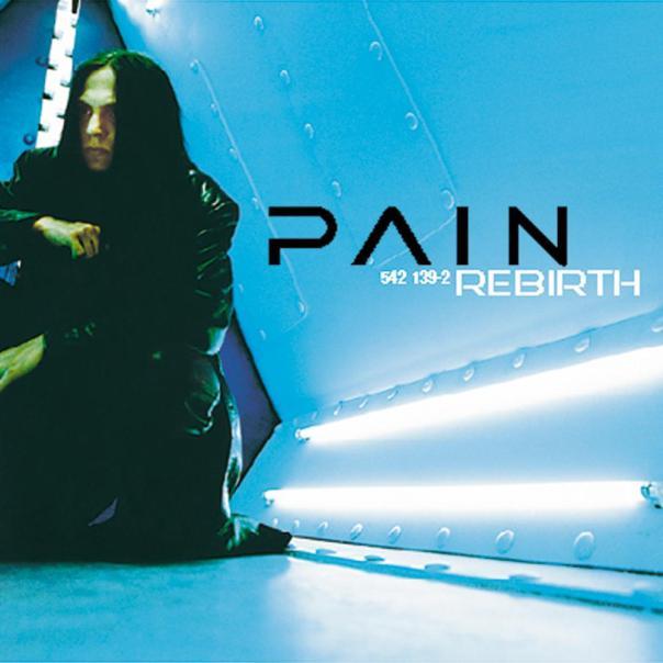 Pain Rebirth