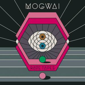 Rave_tapes_mogwai