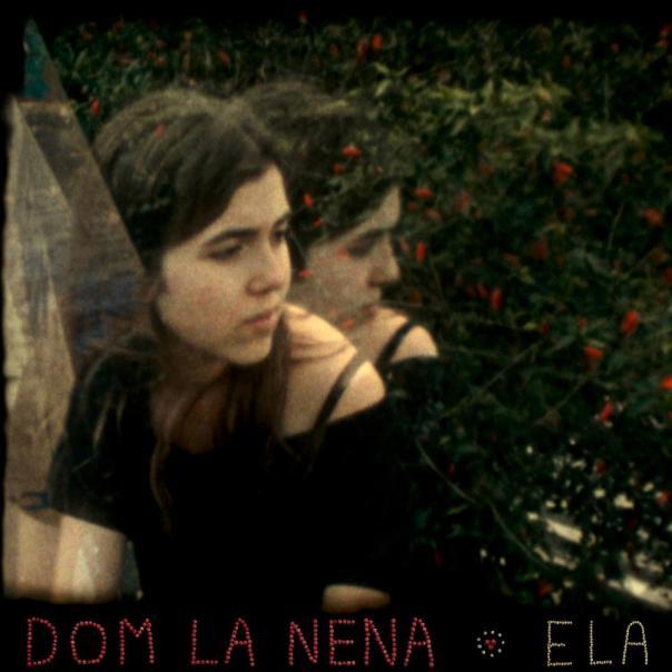 Dom La Nena Ela