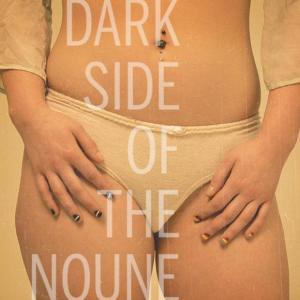 Dark side of the noune