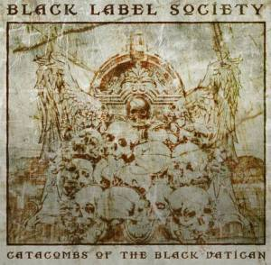 Black Label Society Catacombs