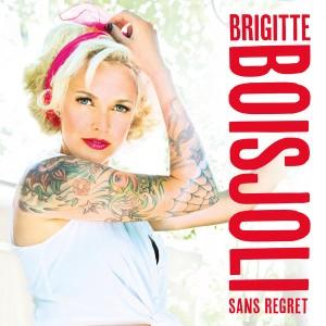 brigitte-boisjoli_sans-regret
