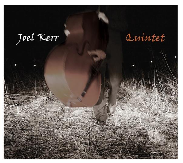 Joel Kerr Quintet