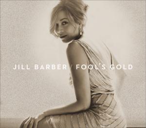 Jill Barber Fools Gold