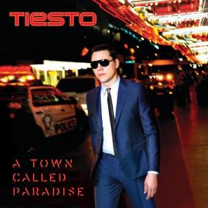 Tiësto-A-Town-Called-Paradise