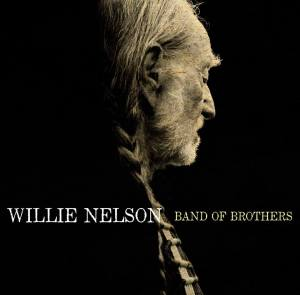 Willie Nelson Band of Brothers