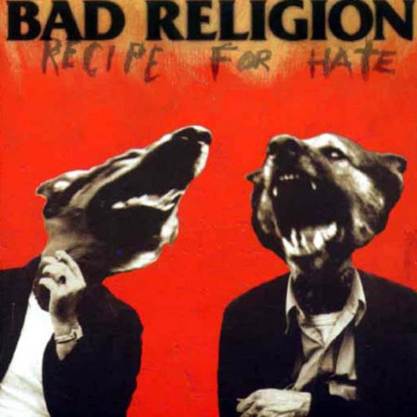 bad-religion-recipe-for-hate
