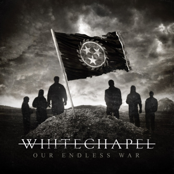 Whitechapel-Our-Endless-War