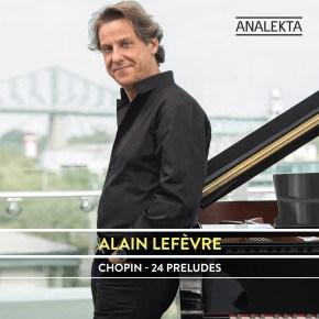 Alain Lefèvre Chopin