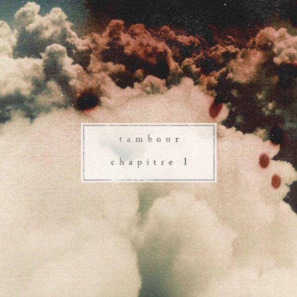 Tambour Chapitre 1 new