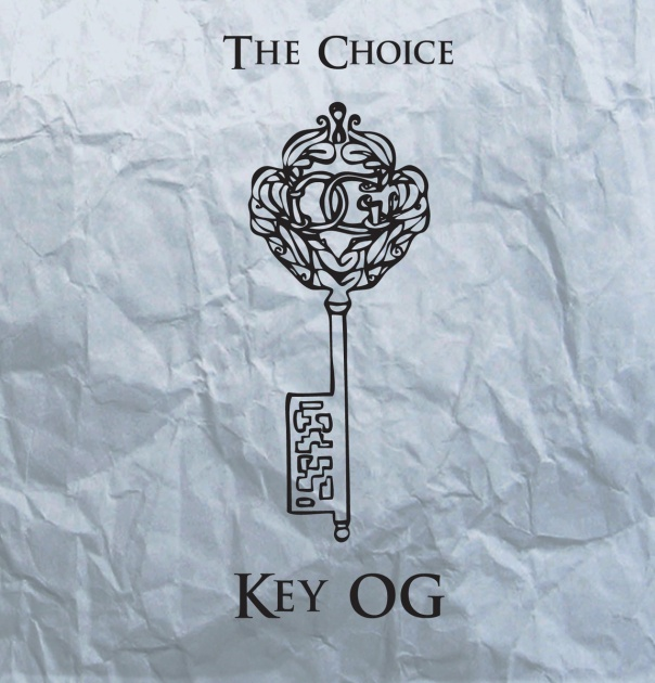 Key OG The Choice