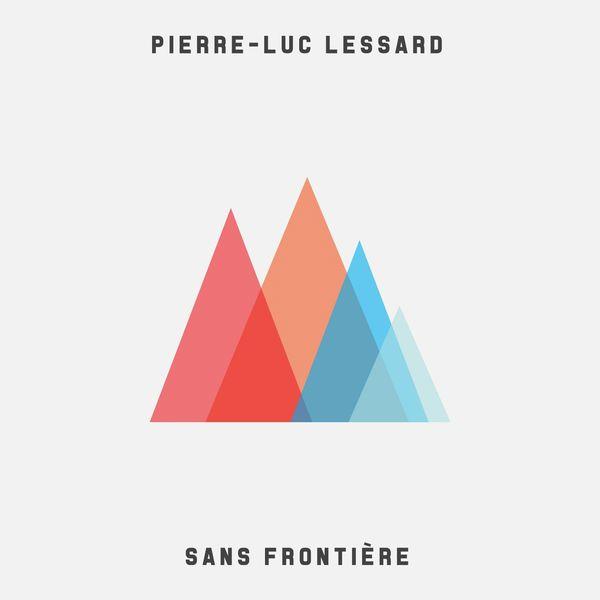 Pierre-Luc Lessard Sans Frontière