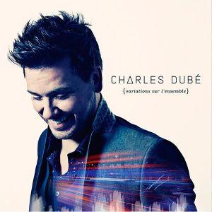 Charles Dubé Variations
