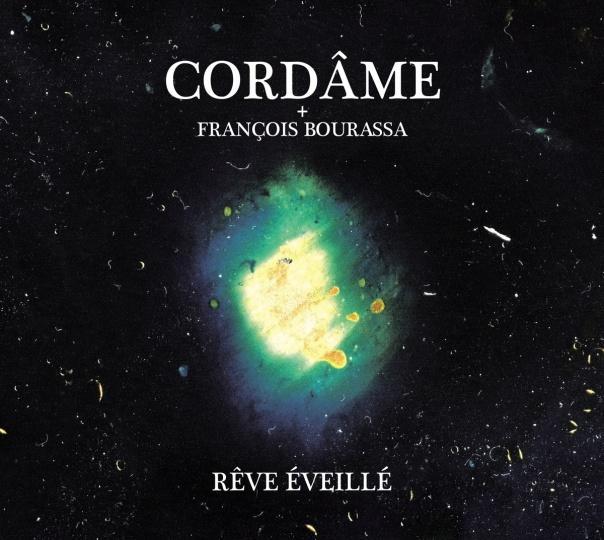 Cordame Reve éveillé