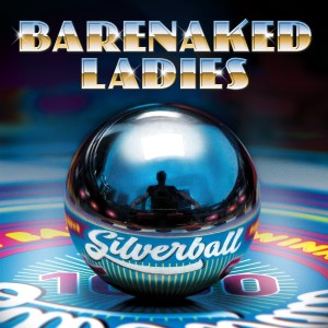 Barenaked-Ladies-Silverball