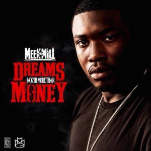 Meek Mill Dreams