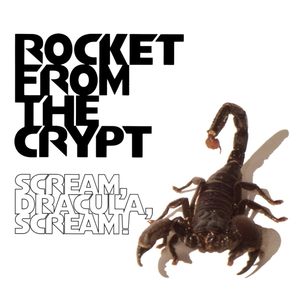 rocket-from-the-crypt-scream-dracula-scream