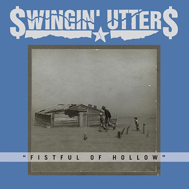 Swingin-Utters-Fistful-of-Hollow