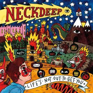Neck Deep Life