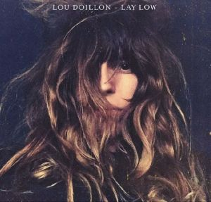 Lou Doillon Lay Low