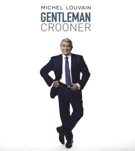 Michel Louvain Gentleman-Crooner