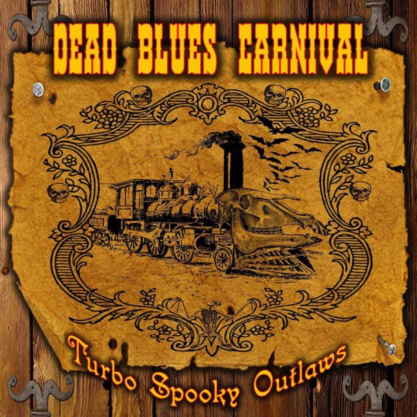 Dead Blues Carnival