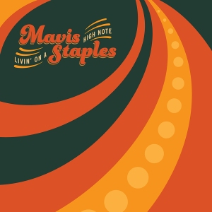 Mavis-Staples-Livin-On-A-High-Note