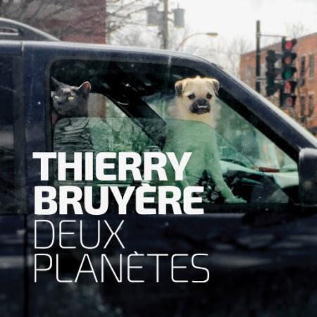 Thierry Bruyère Deux planètes
