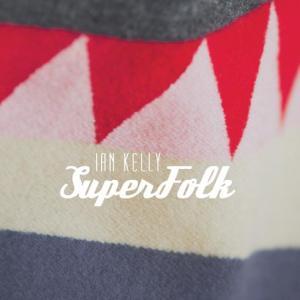 ian-kelly-superfolk
