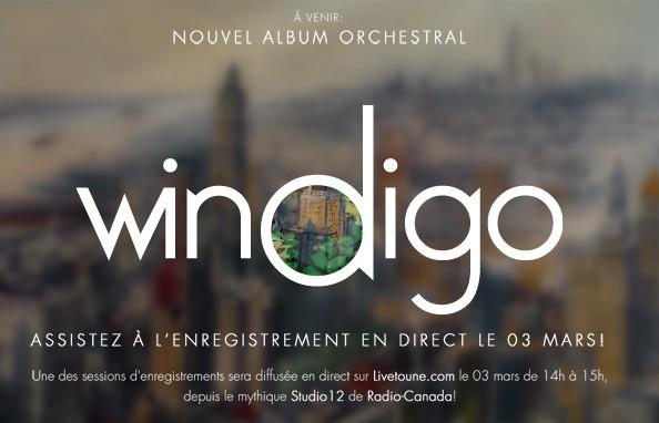 Windigo à venir