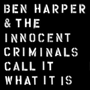 Ben Harper Call It