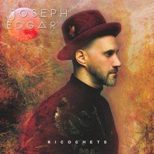 Joseph Edgar Ricochets