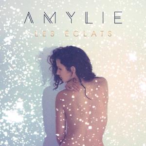 Amylie Les éclats