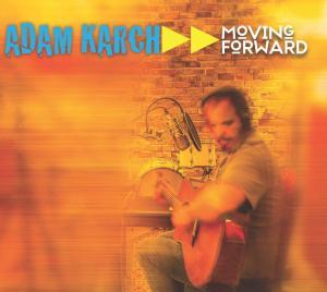Adam Karch Moving Forward