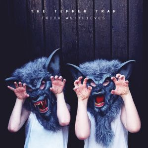 The-Temper-Trap-Thick-As-Thieves