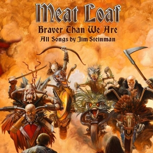 meat-loaf-braver-than-we-are