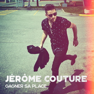 jerome-couture-gagner-sa-place