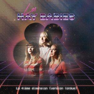les-hay-babies-4ieme-dimension