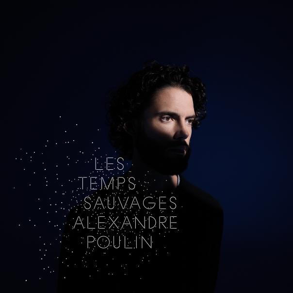 alexandre-poulin-temps-sauvages