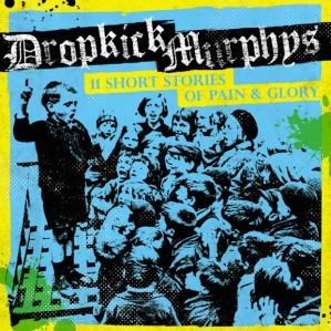 dropkick-murphys-11-short-stories-of-pain-and-glory