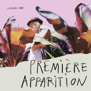 laurence anne premiere apparition