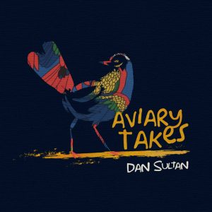 dan sultan aviary takes