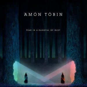 amon tobin fear in a handful of dust