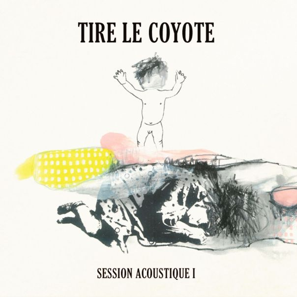tire le coyote session acoustique i