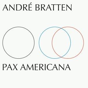 andre bratten pax americana